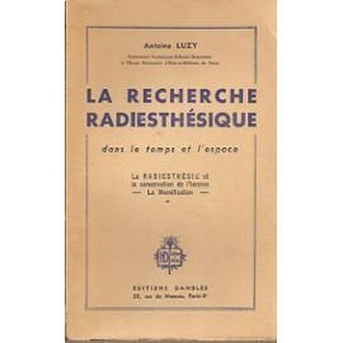 antoine-luzy-la-recherche-radiesthsique-dans-le-temps-et-dans-l-39-espace-la-radiesthsie-et-la-conservation-de-l-39-homme-radiesthsie-et-gurisseurs-la-momification