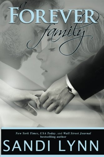 A Forever Family: Volume 6 (Forever Trilogy)