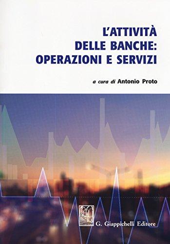 L'attività delle banche: operazioni e servizi