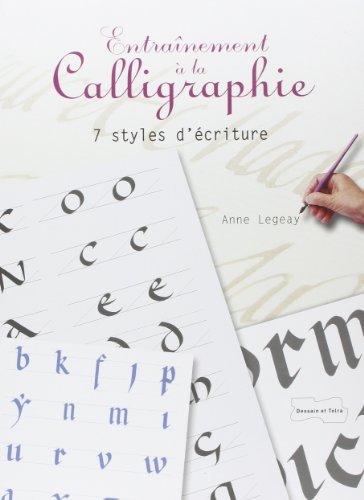 Entranement  la calligraphie de Anne Legeay (11 janvier 2012) Broch