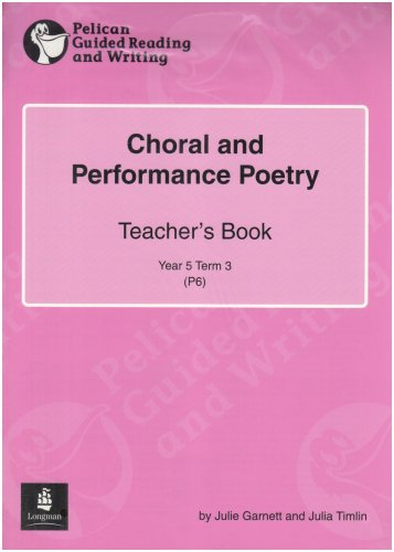 Choral Poetry Year 5, 6 x Reader 14 and Teacher's Book 14 (PELICAN GUIDED READING & WRITING)