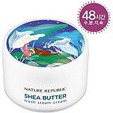 [Nature Republic] Shea Butter Fresh Steam Cream 100ml