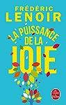 La Puissance de la joie - Edition collector par Lenoir