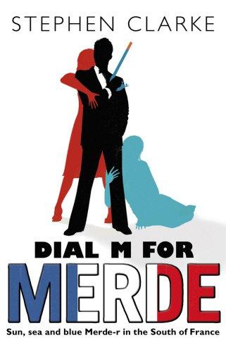 Dial M For Merde..