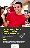 Introdução ao Direito do Consumidor (Coleção Painel de Bordo Livro 1) (Portuguese Edition)