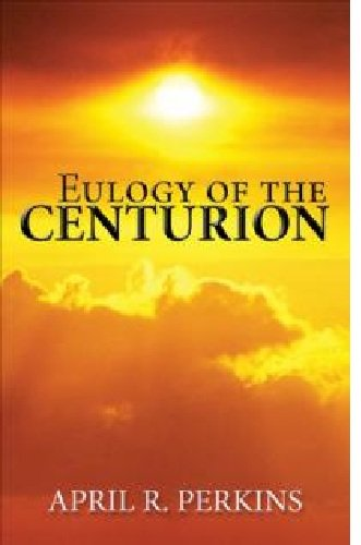 Eulogy of the Centurion
