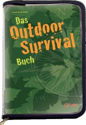 Das Outdoor-Survival-Buch