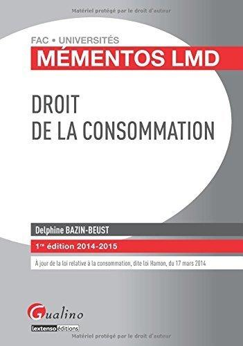 Droit de la consommation de Delphine Bazin-Beust (26 aot 2014) Broch