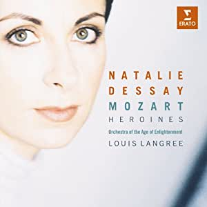 Natalie Dessay ~ Mozart Heroines