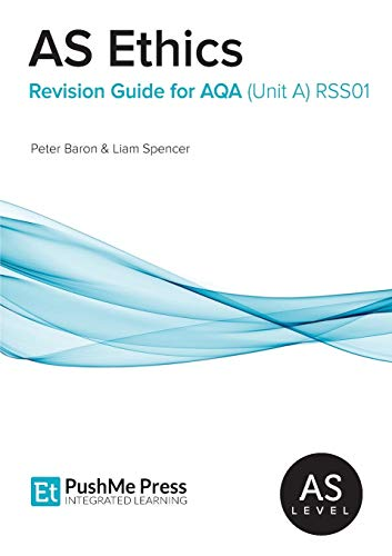 As Ethics Revision Guide for Aqa (Unit A)