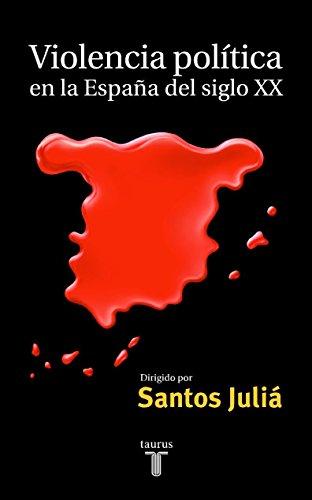 Violencia política en la España del siglo XX (Pensamiento)