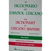 Dictionary of Chicano Spanish: Diccionario del Espanol Chicano