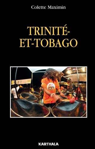 Trinité-et-Tobago : La Caraïbe en miniature