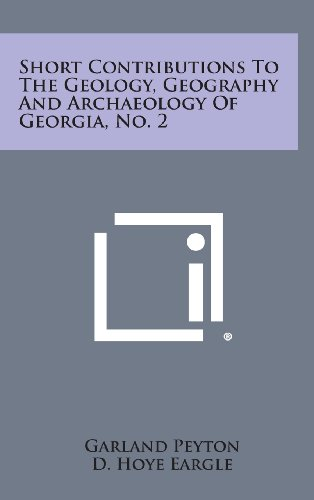 Short Contributions to the Geology, Geography and Archaeology of Georgia, No. 2