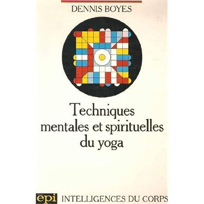 Techniques mentales et spirituelles du yoga