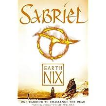 Sabriel (Abhorsen Trilogy, Bk. 1)