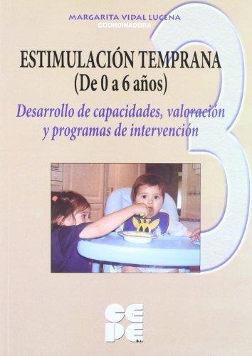 Estimulacion temprana de 0 a 6 años. Vol 3 (Educación especial y dificultades de aprendizaje) por Margarita Vidal Lucena