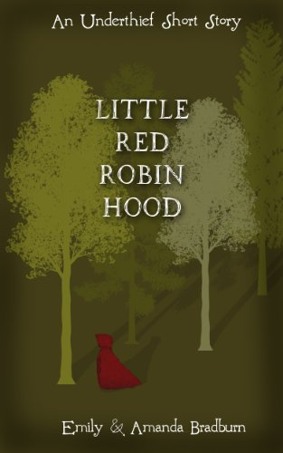 Little Red Robin Hood (The Underthieves Book 1) -