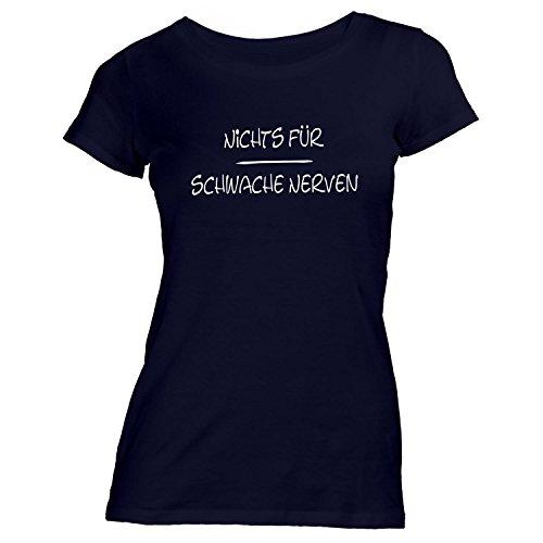 Damen T-Shirt - Nichts für schwache Nerven - Fun Style Schwarz
