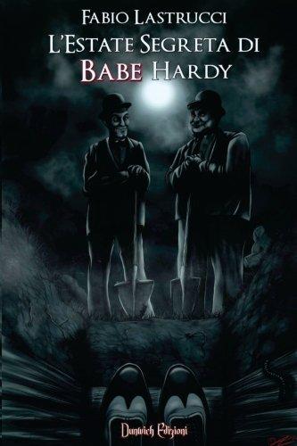 L'Estate Segreta di Babe Hardy (Hollywood Halloween In Store)