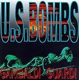 Songtexte von U.S. Bombs - Garibaldi Guard!