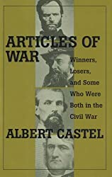 Articles of War: Winners, Losers and Some Who Were Both in the Civil War