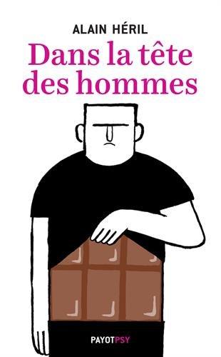 Dans la tête des hommes par Alain Héril