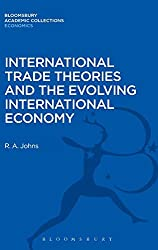 International Trade Theories and the Evolving International Economy (Bloomsbury Academic Collections: Economics)