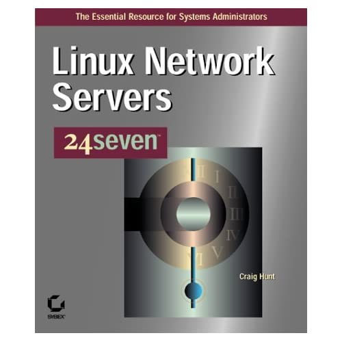 Linux Network Servers (24seven) by C Hunt (1999-09-23)