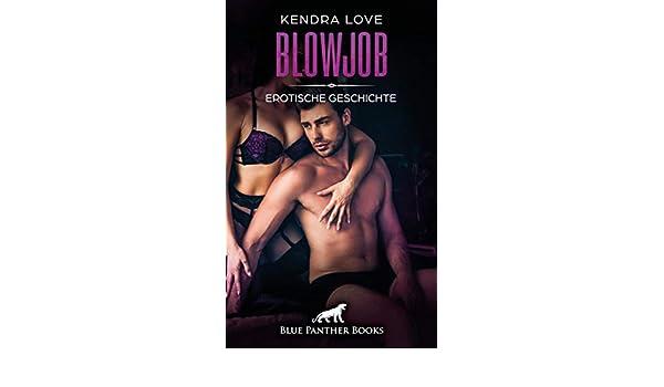erotische geschichten blowjobs