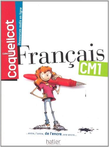 Français CM1 Coll. Coquelicot Elève par Collectif