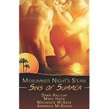Sins of Summer: A Midsummer's Night Steam by Annmarie McKenna (2008-04-01)