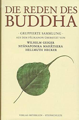 Die Reden des Buddha: Gruppierte Sammlung Samyutta-nikaya