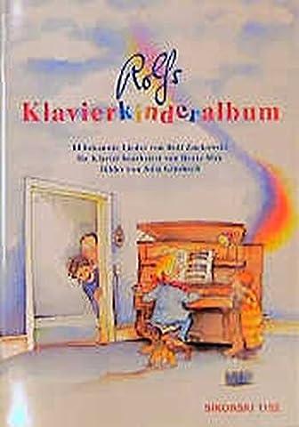 Rolfs Klavierkinderalbum: 14 beliebte Lieder für Klavier mit Gesang (Ed. 1152)