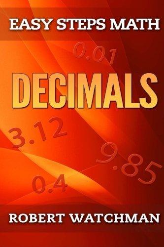 Decimals (Easy Steps Math) (Volume 2) by Robert Watchman (2015-01-20)