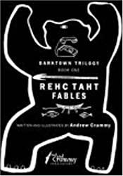 Rehc Taht Fables: Dark Town Trilogy Book One