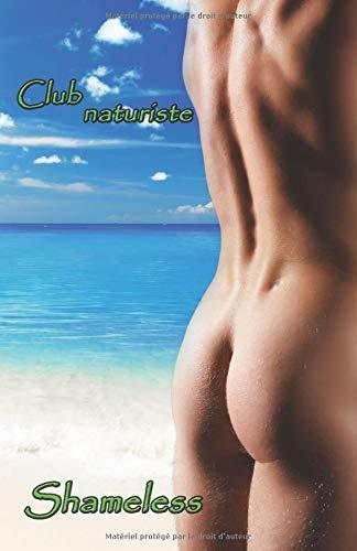 Club naturiste par  Shameless