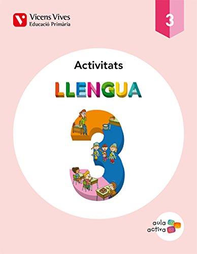 LLENGUA 3 ACTIVITATS (AULA ACTIVA): 000001 - 9788468220857