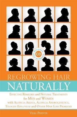 [(Regrowing Hair Naturally: Effective Remedies and Natural Treatments for Men and Women with...