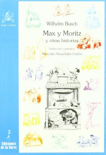 Max y Moritz y otras historias por Wilhelm Busch