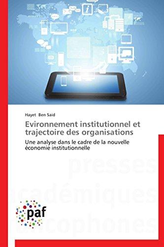 Evironnement institutionnel et trajectoire des org...
