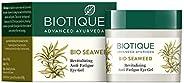 Biotique Bio Seaweed Revitalizing Anti-Fatigue Eye Gel 15gm [Misc.]