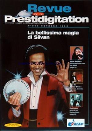 REVUE DE LA PRESTIDIGITATION [No 506] du 01/10/1998 - LA BELLISSIMA MAGIA DI SILVAN - METAMORPHOSIS AVEC JAN MADD - TOUR DE TOMMY WOOD - DOMINIQUE - BERTRAN LOTTH. par Collectif