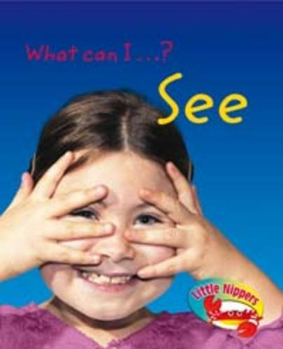 What can I - ? see
