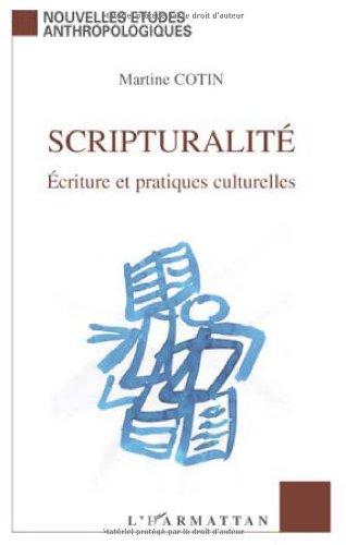 Scripturalit : Ecriture et pratiques culturelles