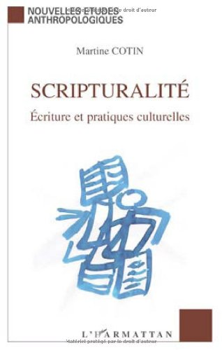 Scripturalité : Ecriture et pratiques culturelles