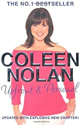 Upfront and Personal: The Autobiography by Coleen Nolan (2009-10-02)