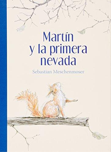 Download Martin Y La Primera Nevada Especiales De A La Orilla Del