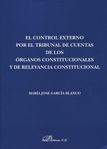 El control externo por el tribunal de cuentas de los órganos constitucionales y de relevancia constitucional
