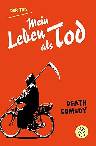 Buchseite und Rezensionen zu 'Mein Leben als Tod: Death Comedy' von Der Tod